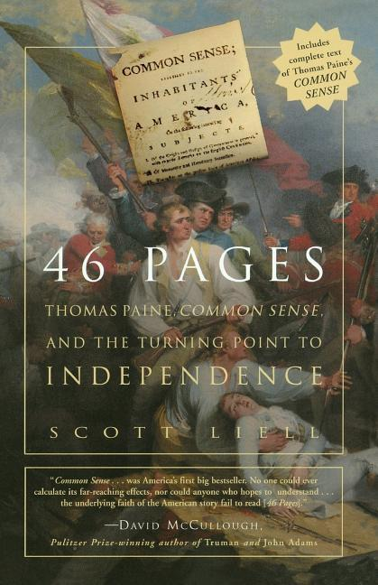46 Pages: Thomas Paine, Common Sense, and the Turning Point to American Independence als Taschenbuch