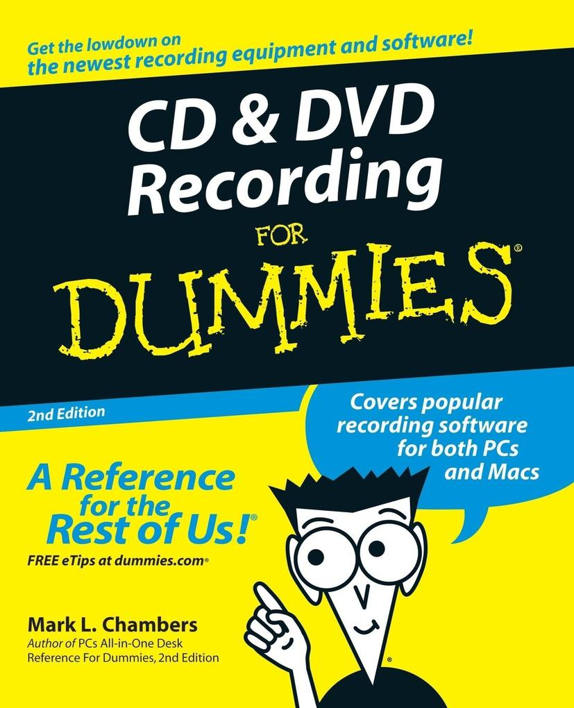 CD and DVD Recording for Dummies als Buch
