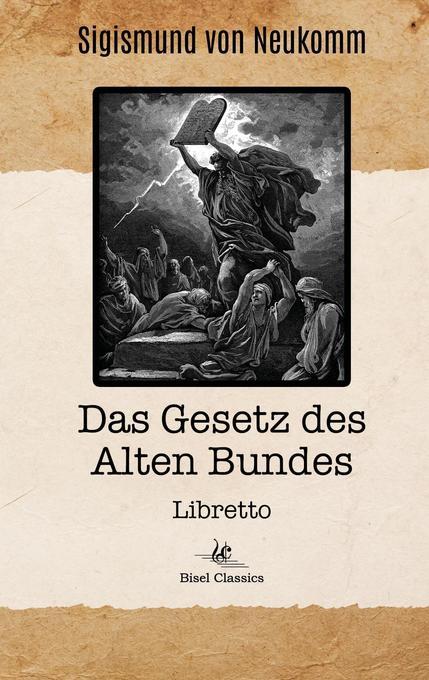 Das Gesetz des Alten Bundes als Buch von Sigism...