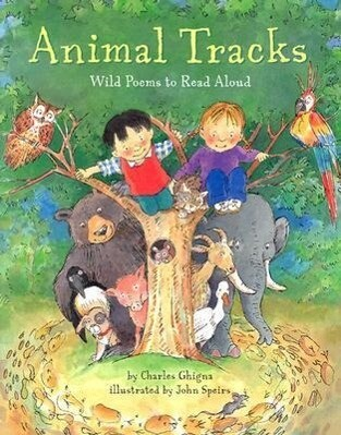 Animal Tracks: Wild Poems to Read Aloud als Buch