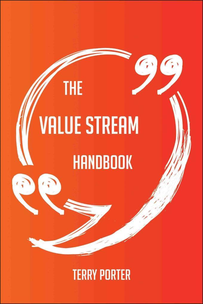 The Value Stream Handbook - Everything You Need...