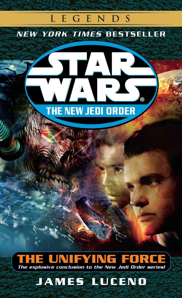The Unifying Force: Star Wars Legends (the New Jedi Order) als Taschenbuch