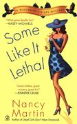 Some Like It Lethal: A Blackbird Sisters Mystery