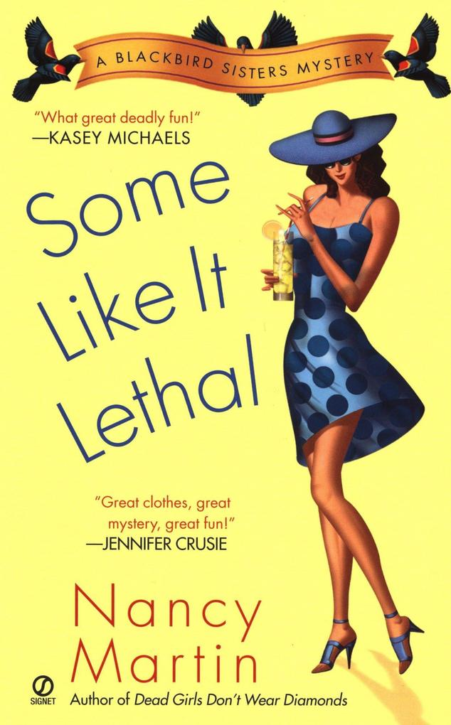 Some Like It Lethal: A Blackbird Sisters Mystery als Taschenbuch
