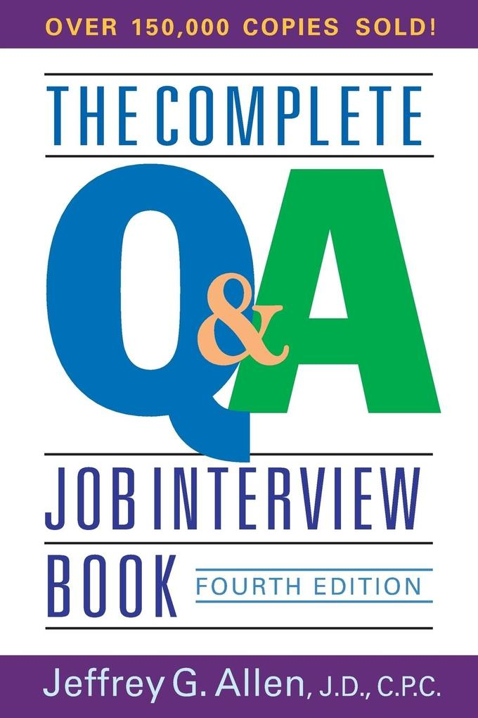 The Complete Q&A Job Interview Book als Buch