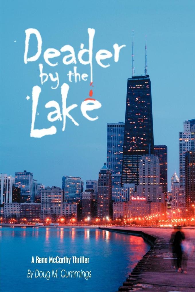 Deader by the Lake: A Reno McCarthy Thriller als Taschenbuch