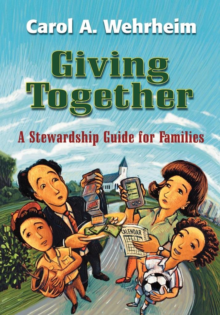 Giving Together: A Stewardship Guide for Families als Taschenbuch
