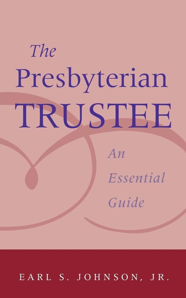 Presbyterian Trustee als Taschenbuch