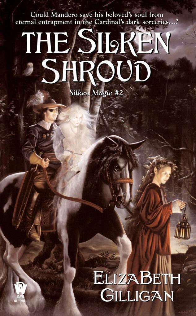The Silken Shroud: Book 2 of the Silken Magic Series als Taschenbuch