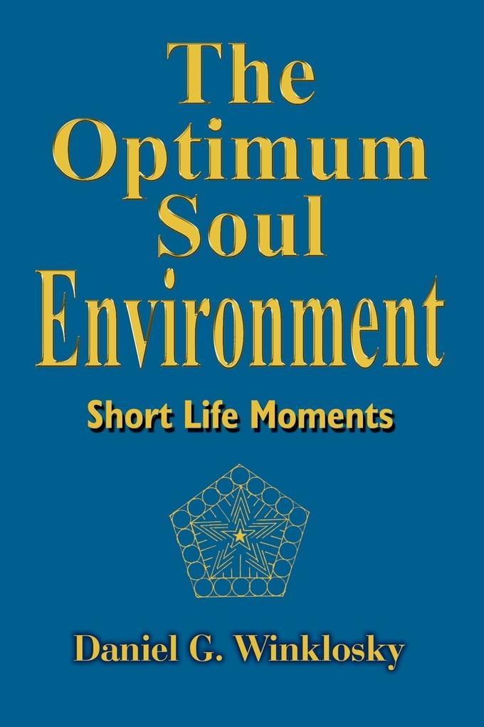 The Optimum Soul Environment als Taschenbuch