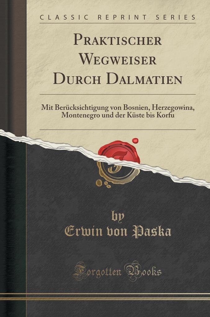 Praktischer Wegweiser Durch Dalmatien als Buch ...