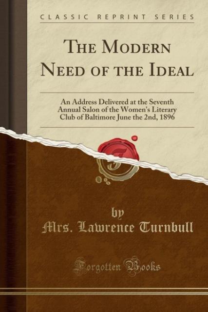 The Modern Need of the Ideal als Taschenbuch vo...