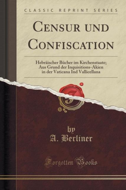 Censur und Confiscation als Taschenbuch von A. ...