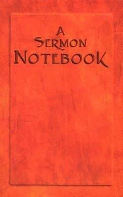A Sermon Notebook als Taschenbuch