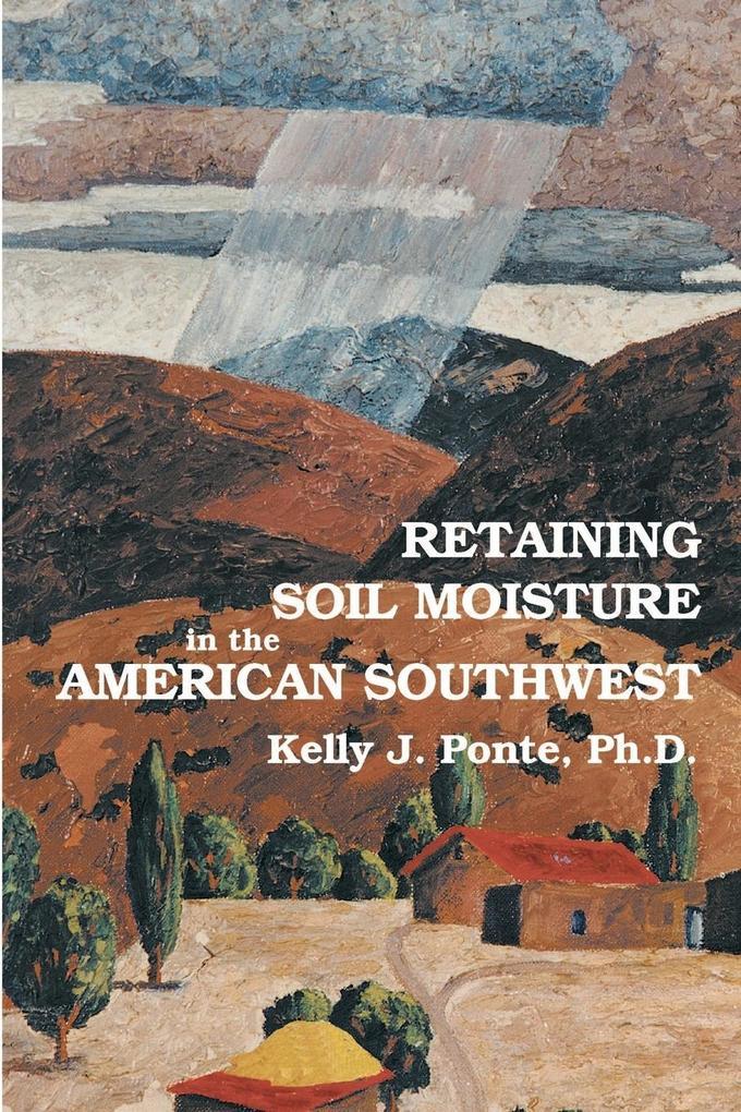 Retaining Soil Moisture in the American Southwest als Taschenbuch