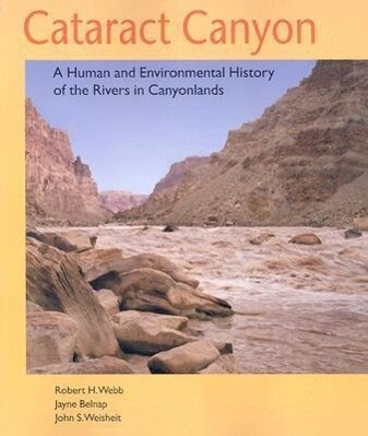 Cataract Canyon: A Human and Environmental History of the Rivers in Canyonlands als Taschenbuch