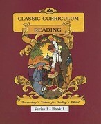 McGuffey's Reading Workbook Series 1 - Book 1: Classic Curriculum Reading