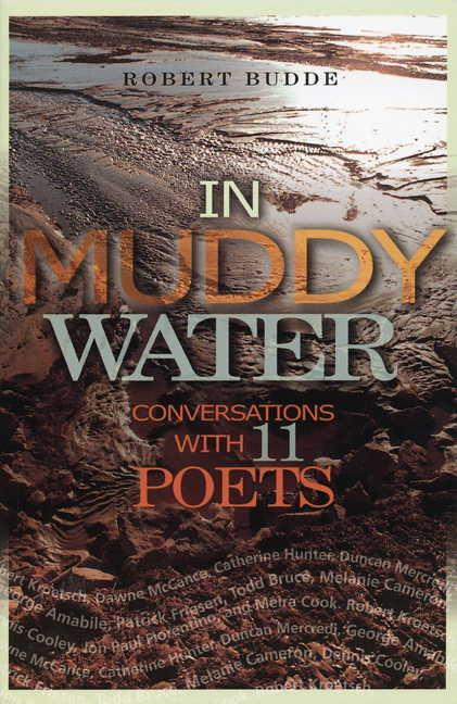 In Muddy Water: Conversations with 11 Poets als Taschenbuch