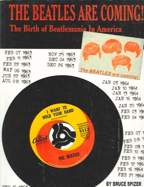 The Beatles Are Coming!: The Birth of Beatlemania in America als Taschenbuch