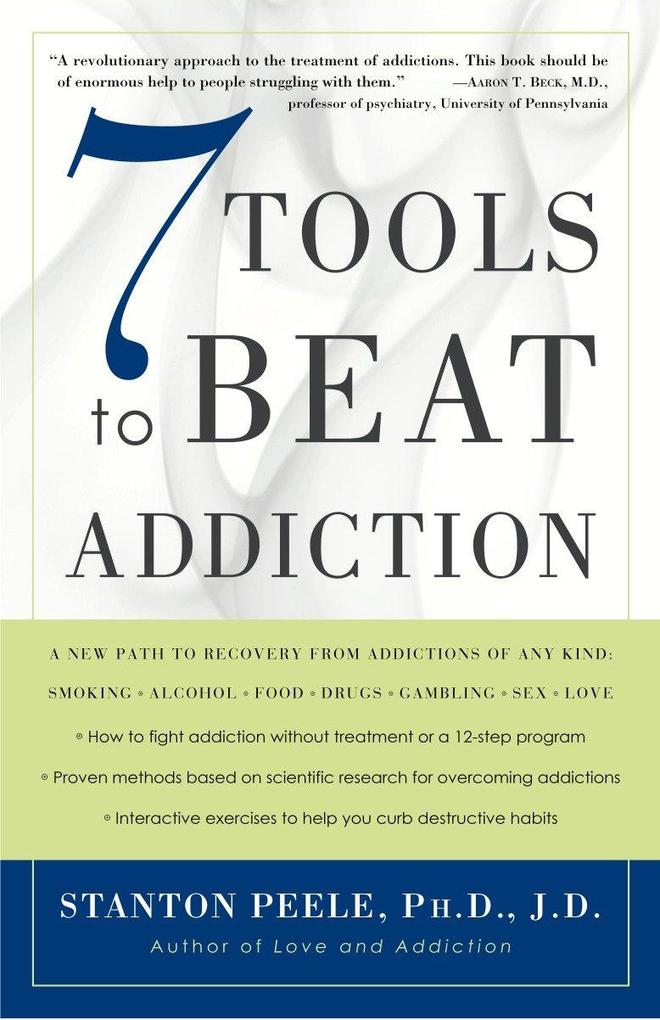 7 Tools to Beat Addiction als Taschenbuch
