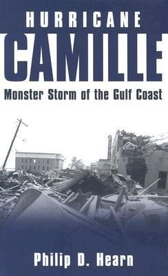 Hurricane Camille: Monster Storm of the Gulf Coast als Buch