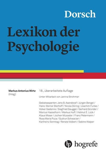 Dorsch - Lexikon der Psychologie als Buch von