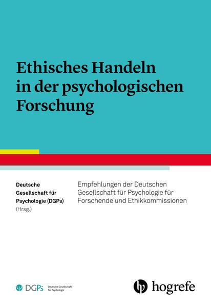 Ethisches Handeln in der psychologischen Forsch...