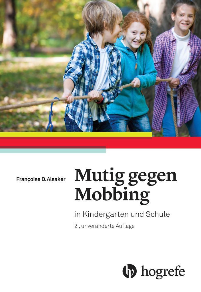 Mutig gegen Mobbing als Buch von Françoise D. A...