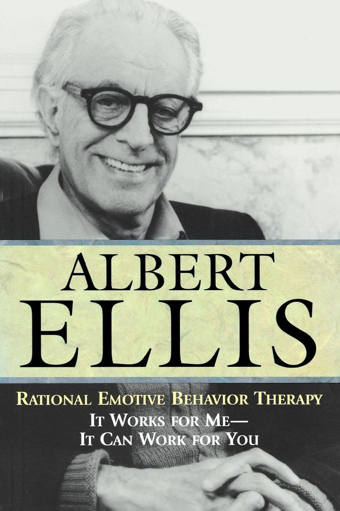 Rational Emotive Behavior Therapy als Taschenbuch