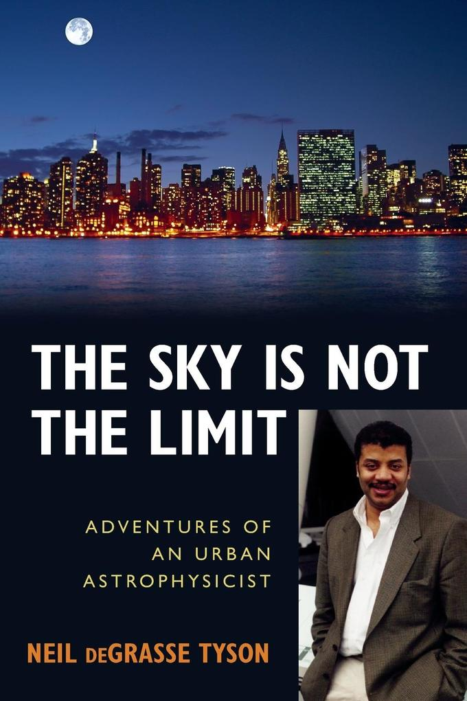 The Sky Is Not the Limit als Taschenbuch