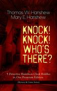 KNOCK! KNOCK! WHO'S THERE? - 5 Detective Hamilton Cleek Riddles in One Premium Edition