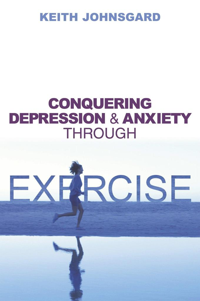 Conquering Depression and Anxiety Through Exercise als Taschenbuch