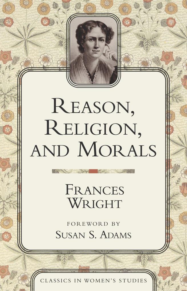 Reason, Religion, and Morals als Taschenbuch