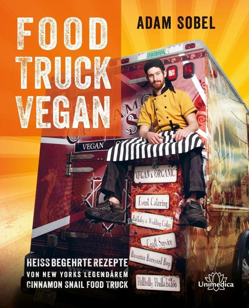 Food Truck Vegan als eBook Download von Adam Sobel