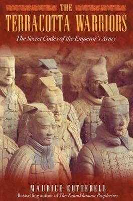 The Terracotta Warriors: The Secret Codes of the Emperor's Army als Buch