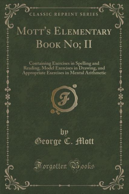 Mott´s Elementary Book No; II als Taschenbuch v...