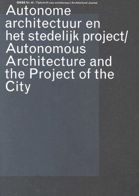 Oase 62: Autonomous Architecture and the Project of the City als Taschenbuch