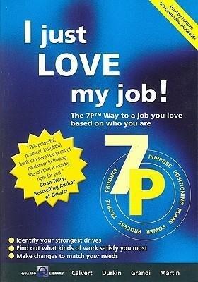 I Just Love My Job!: The 7p Way to Satisfaction at Work als Taschenbuch