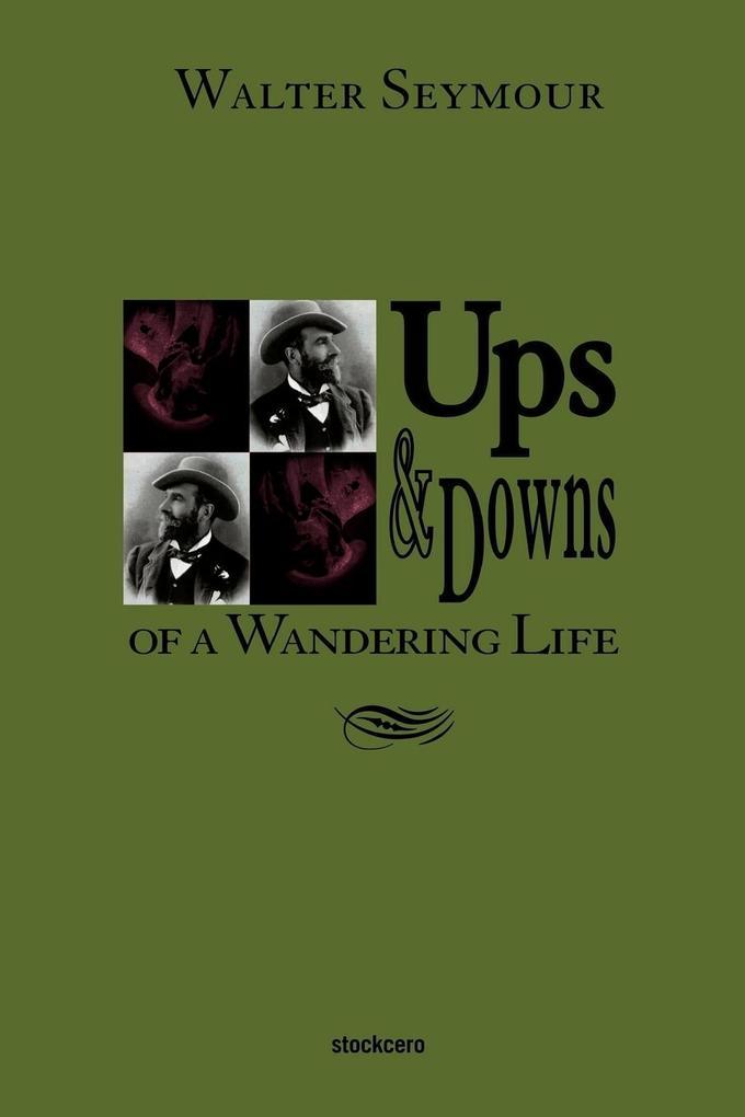Ups & Downs of a Wandering Life als Taschenbuch