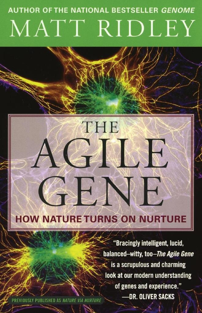 The Agile Gene: How Nature Turns on Nurture als Taschenbuch