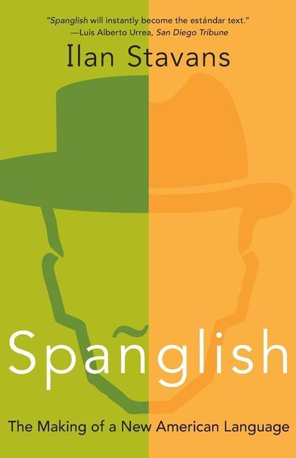 Spanglish: The Making of a New American Language als Taschenbuch