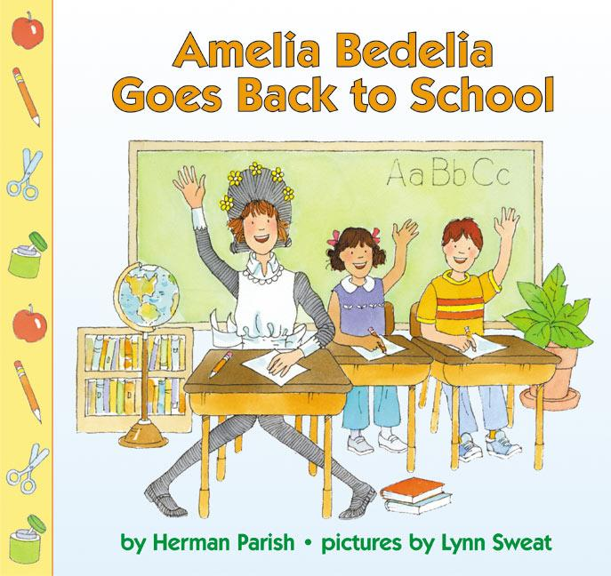 Amelia Bedelia Goes Back to School als Taschenbuch