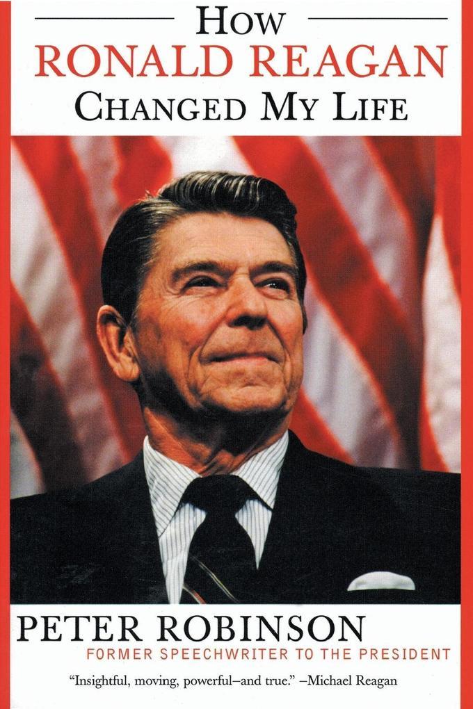 How Ronald Reagan Changed My Life als Taschenbuch