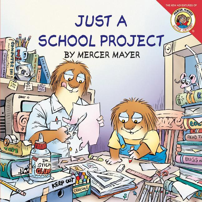 Little Critter: Just a School Project [With Stickers] als Taschenbuch