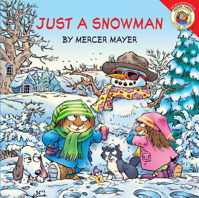Just a Snowman [With Stickers] als Taschenbuch