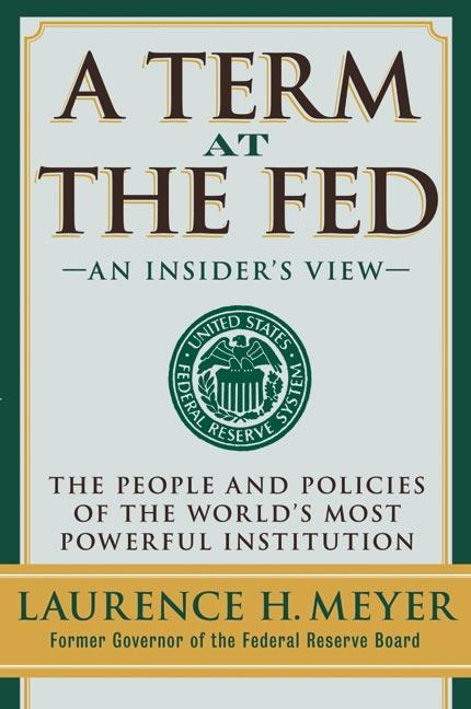 A Term at the Fed: An Insider's View als Buch