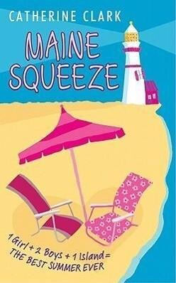 Maine Squeeze als Taschenbuch
