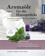 Aromaöle für die Hausapotheke