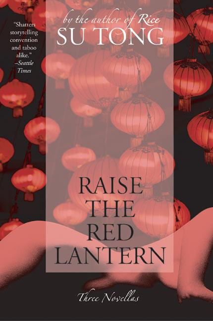 Raise the Red Lantern: Three Novellas als Taschenbuch