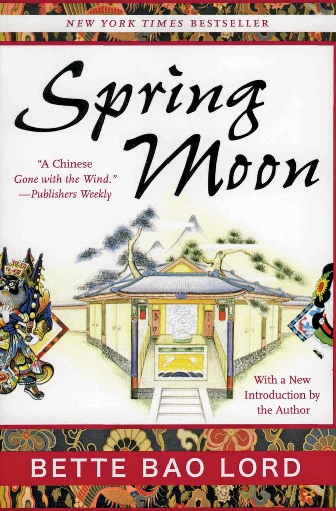 Spring Moon: A Novel of China als Taschenbuch